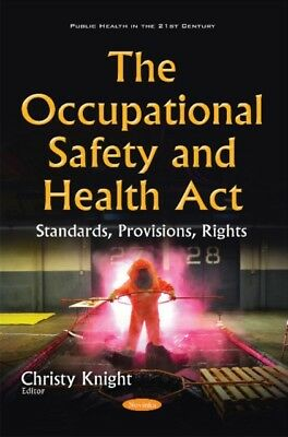 Occupational Safety Health Act Standards, 9781634826372
