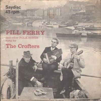 "CROFTERS Pill Ferry And Other Folk Songs Sung By 7"" VINYL UK Saydisc 4 Track EP"