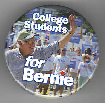 BERNIE SANDERS pin 2016 President COLLEGE STUDENTS for  ... pinback