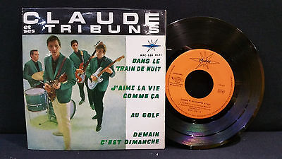 CLAUDE et Ses TRIBUNS ' DANS LE TRAIN DE NUIT + 3 ' 7'' VG++ SPAIN PRESS 1964