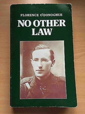 No Other Law Liam Lynch IRA Irish Republican Civil War Ireland Independence