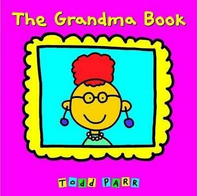 NEW The Grandma Book By Todd Parr Paperback Free Shipping
