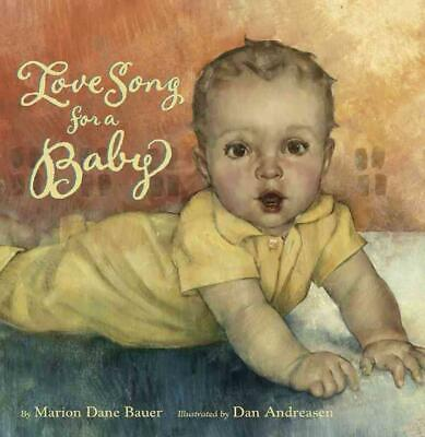 Love Song for a Baby by Marion Dane Bauer (English) Hardcover Book Free Shipping