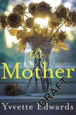 NEW The Mother By Yvvette Edwards Paperback Free Shipping