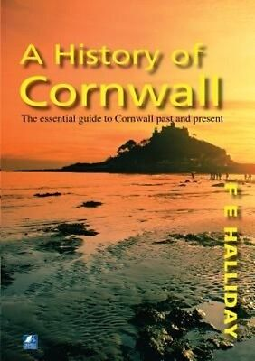 History of Cornwall by F.E. Halliday Paperback Book (English)