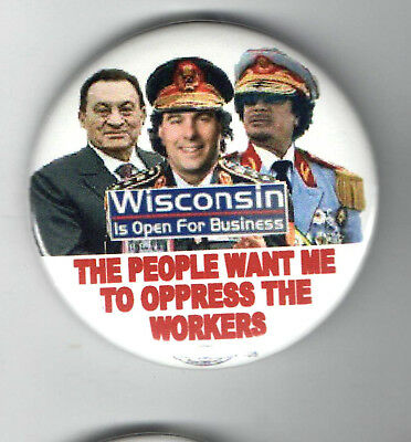 WISCONSIN pin LABOR UNION Gaddaffi Mubarack ANTI Scott Walker