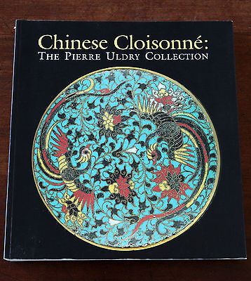Chinese Cloisonne: The Pierre Uldry Collection, The Asia Society NY, 1989