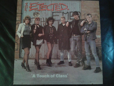 THE EJECTED - A Touch Of Class LP (1982) Riot City Records. Original Punk.