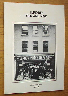 Ilford Old And New Pictures 1890-1987. Volume 2. Joyce Piggott