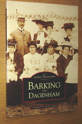 Barking And Dagenham. The Archive Photographs Series. Over 200 illustrations
