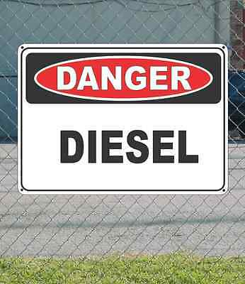 "DANGER Diesel - OSHA Safety SIGN 10"" x 14"""