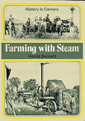 Farming with Steam by Harold Bonnett published Shire 1974
