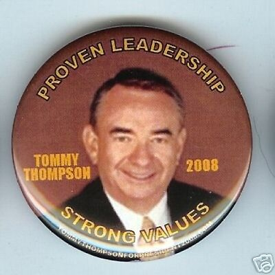Tommy THOMPSON President 2008 pins Proven LEADERSHIP