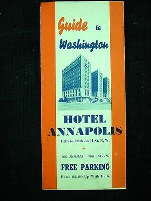 GUIDE TO WASHINGTON Hotel Annapolis Brochure Room Rates Map Advertising 1930s