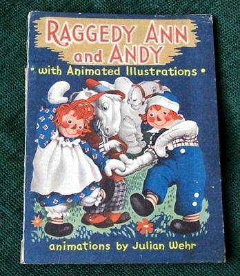 RAGGEDY ANN AND ANDY, 1944 Julian Wehr with Animated Illustrations