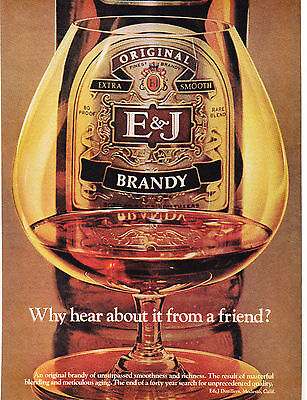 Original Print Ad-1977 ORIGINAL E & J BRANDY-Why Hear About It From A Friend?