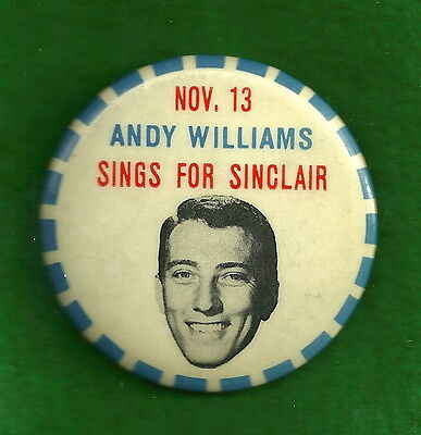 Andy Williams Sinclair Gasoline Advertising Pinback Button Pin Badge