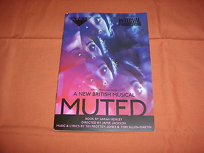 MUTED - A new British Musical  2016 London Theatre Programme *BRAND NEW*