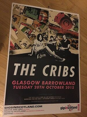 The Cribs - Rare Gig poster, Glasgow - Oct 2015  for all my sisters