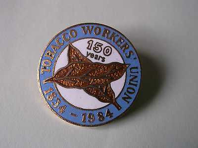Tobacco workers union 100yrs lapel pin badge