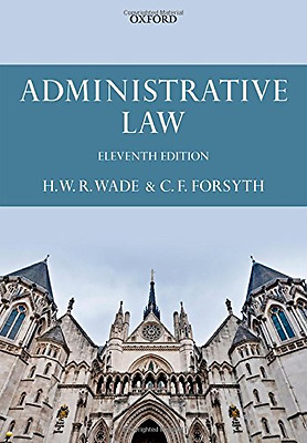 Administrative Law - Paperback NEW William Wade (A 2014-07-31
