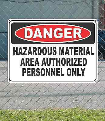 "DANGER Hazardous Material Area Authorized Personnel - OSHA Safety SIGN 10"" x 14"""