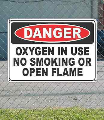 "DANGER Oxygen in use No Smoking or Open Flame - OSHA Safety SIGN 10"" x 14"""