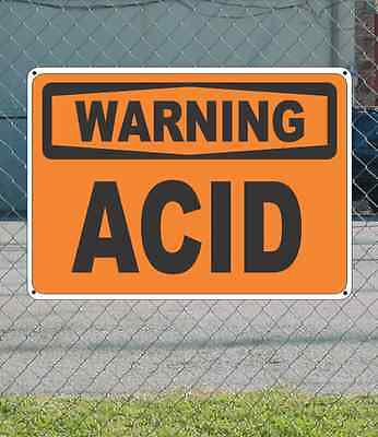 "WARNING Acid - OSHA Safety SIGN 10"" x 14"""