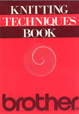 Brother Machine Knitting Techniques Book