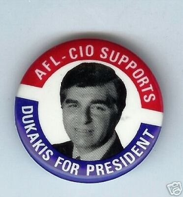 AFL CIO LABOR UNION Michael DUKAKIS 1988 pin