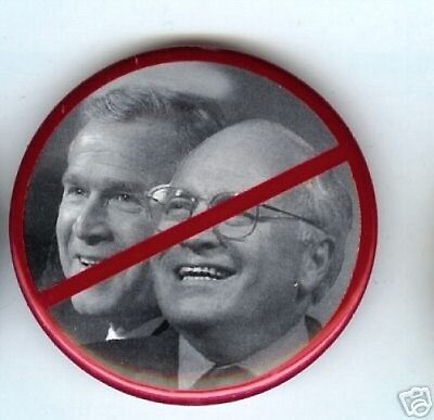 old anti BUSH + CHENEY Busters pin
