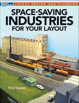 Kalmbach Book 12806 Space-Saving Industries For Your Layout