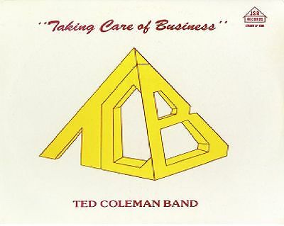 """Ted Coleman Band  """" Taking Care Of Business """" New Sealed Vinyl Lp Bbe Records"""