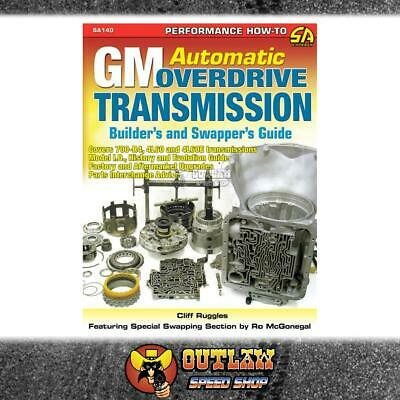 Gm Turbo 700-R4 & 4L60 Transmission Builders & Swappers Guide - Book - Sa140