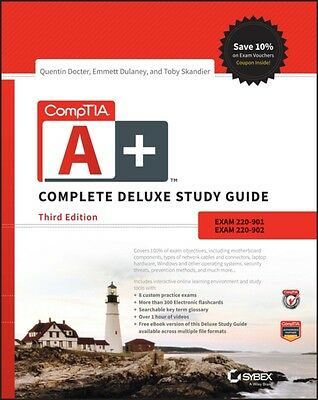 CompTIA A+ Complete Deluxe Study Guide: Exams 220-901 and 220-902. 9781119137931
