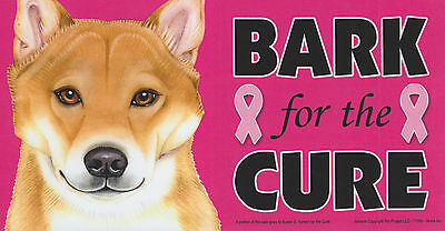 Shiba Inu BARK for the CURE Pink Ribbons Breast Cancer car MAGNET 4X8 USA MADE!