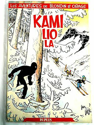 "B.d. Cirage Et Blondin "" Kamiliola "" E.o 1954 Jije/dupuis  Etat Collection"