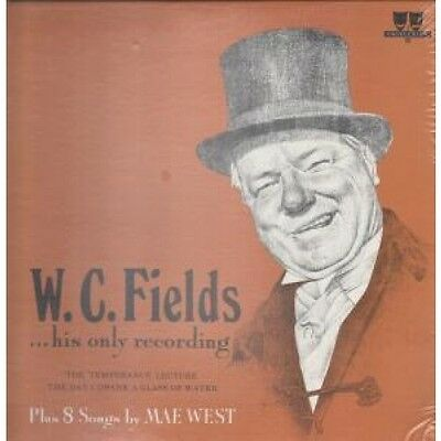 W.C.FIELDS AND MAE WEST Temperance Lecture/Day I Drank A Glass Of Water LP