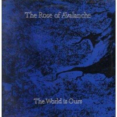 """ROSE OF AVALANCHE World Is Ours 12"""" VINYL UK Avalantic 1988 3 Track B/W King Of"""