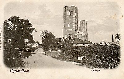 Wymondham The Bridge & The Church.Edwardian Postcard Posted 1904.See Scans