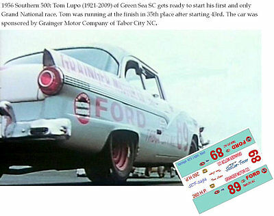 CD_2494 #89 Tom Lupo  1956 Grainger Motor Co. Ford  1:64 scale decals   ~NEW~