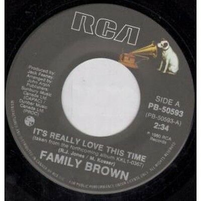 "FAMILY BROWN It's Really Love This Time 7"" VINYL Canadian Rca 1980 B/W Nothing"