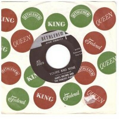 """JAMES BROWN AND THE FAMOUS FLAMES Yours And Mine 7"""" VINYL US Bethlehem 1965"""