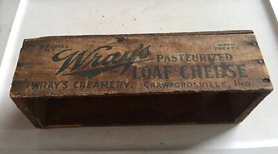 Antique 5 lb WRAY'S CREAMERY Wood Cheese Box CRAWFORDSVILLE INDIANA
