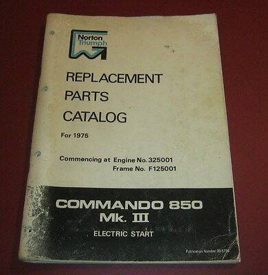Norton Commando 850 MKIII 1975 Replacement Parts Catalog 00-5756 UK Electric