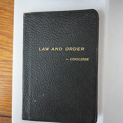 LAW AND ORDER - CALVIN COOLIDGE 1920 contains addresses while Governor of MASS