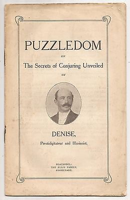PUZZLEDOM or The Secrets of Conjuring Unveiled by Denise - Prestadigitateur