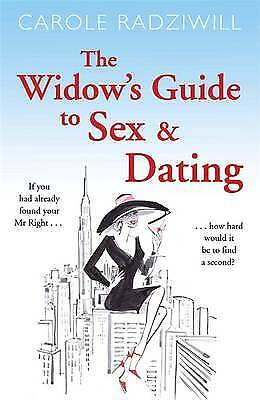 The Widow's Guide to Sex and Dating, Radziwill, Carole, Excellent