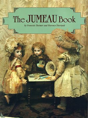 The Jumeau book - la Maison Jumeau, English/French Ed.