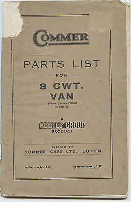 COMMER Parts List for 8 CWT VAN 1947 Rootes